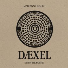 DÆXEL | Marianne Isager