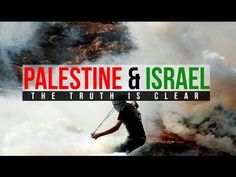 Palestine & Israel - The Clear Truth - YouTube