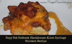Copy Cat Outback Steak House Alice Spring Chicken Recipe