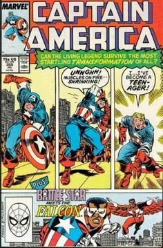 5 Years Ago This Month: Captain America gets turned into the worst thing ever. No, not a werewolf -- a teenager! Can the living legend survive the most startling transformation of all? It's Captain America #355, script by Mark Gruenwald, pencils by Rich Buckler, inks by Al Milgrom, with cover by Ron Frenz and Milgrom.