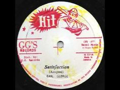 Earl George - Satisfaction / Dub Part Two (GG's 1977) - YouTube