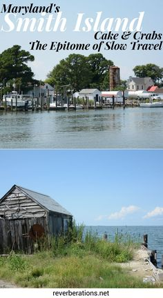 Located in the Chesapeake Bay off the coast of Maryland, Smith Island is made for slow travel. Unplug, grab a crab cake and a slice of Smith Island Cake.