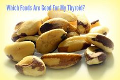 Which Foods are Good for Your Thyroid? >>> You can find more details by visiting the image link. #ThyroidDiet
