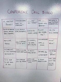 Call Bingo, Anyone? Conference Call Bingo, Anyone?Conference Call Bingo, Anyone? Work Memes, Work Humor, Work Funnies, Lab Humor, Teacher Funnies, Work Quotes, Conference Call Bingo, Work Fails, Funny Jokes