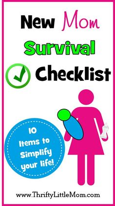New Mom Survival Checklist.  10 items that can help every mom prepare for baby and make life a little easier!  (From one mom to another).