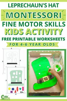 The leprechaun hat is a simple but fun 2-step kids activity for St. Patrick's Day. This is a great way to strengthen a child's fine motor skills. Check out the instructions and worksheets for this activity. #stpatricksday #Irish #leprechaun #goblin #kidsactivities #activityforkids #seasonalactivities #preschool #preschoolers #prek #homeactivitiesforkids #boredkids #freeprintables #kidsworksheets #preschoolworksheets #Montessori #finemotorskills #indooractivitiesforchildren Counting Activities For Preschoolers, St Patrick Day Activities, Free Activities For Kids, Motor Skills Activities, Indoor Activities For Kids, Montessori Activities, Preschool Learning, Science For Kids, Bored Kids