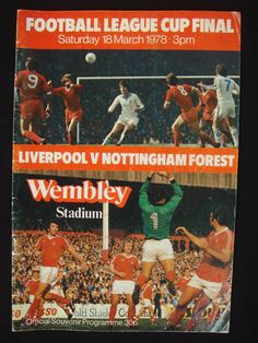 The 1978 Football League Cup Final was a match between Liverpool and  Nottingham Forest. 5cb8c5954e415