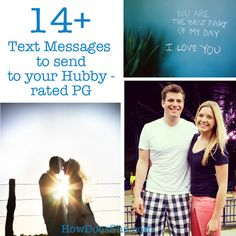 14  Text Messages to send to your Hubby – rated PG!