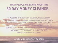 The 30 Day Money Cleanse starts on Monday! Let me help you get back on track with your money resolutions and goals so that you achieve everything that you set out to do in 2015.   Everything is better with buds. Sign up with friends and you both get $20 off! Even more, for every friend you sign up with, I will give you an additional $20 off.   http://knowingyourworth.com/30-day-money-cleanse/