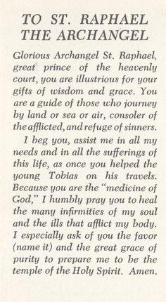 St Raphael - Prayer Card front and back Faith Prayer, Prayer Book, Prayer Quotes, My Prayer, Bible Quotes, St Raphael Prayer, Archangel Raphael Prayer, Raphael Angel, Archangel Michael