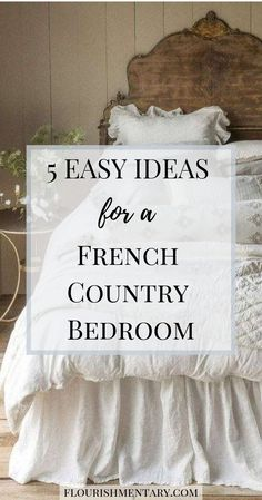 5 Easy Ideas For French Country Bedroom Decor 5 easy tricks to get the french country style in your bedroom These simple ideas can be done on any size budget and you will love this look for years frenchcountry frenchdecor bedroomdecor Modern French Country, French Country Bedrooms, French Country Living Room, French Country Farmhouse, Bedroom Country, French Country Colors, Farmhouse Plans, French Country Interiors, French Country Bedding