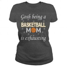 Gosh being a Basketball Mom is exhausting - #sleeveless hoodie #cool hoodies for men. BUY NOW => https://www.sunfrog.com/LifeStyle/Gosh-being-a-Basketball-Mom-is-exhausting-Dark-Grey-Ladies.html?id=60505