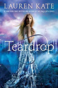 Bookadictas: TEARDROP #1 - SAGA TEARDROP, LAUREN KATE