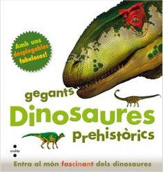 SETEMBRE-2014. Marie Greenwood. Dinosaures, gegants prehistòrics. Dinosaures I 56 GRE. Llibre recomanat.
