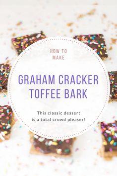 Classic Graham Cracker Toffee Bark (a.k.a., Graham Cracker Crack) || Glitter, Inc.