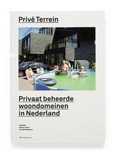 Privé Terrein: Privaat beheerde woondomeinen in Nederland