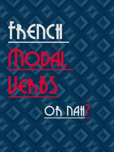 A language without modal verbs – how is it possible? Check out talkinfrench.com for more lessons about French Grammar https://www.talkinfrench.com/french-modal-verbs/