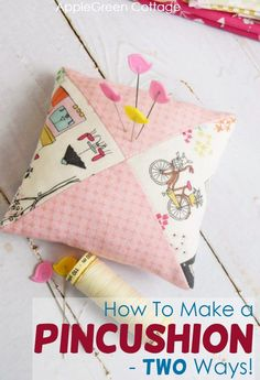 See how to make a pincushion - two ways and two free pincushion patterns! Which one of these will become one your favorite? Fall Sewing Projects, Sewing Projects For Beginners, Craft Projects, Craft Ideas, Felting Tutorials, Craft Tutorials, Pincushion Tutorial, Pincushion Patterns, Cushions To Make