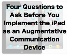 ProLoQuo2Go and other apps might be the best choice for teaching your student with autism how to communicate.