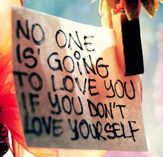It's true and anyone who denies it just one of those poor, unfortunate souls who doesn't love themselves.