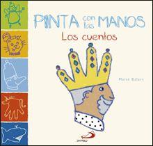 """""""PINTA CON LAS MANOS. LOS CUENTOS"""" de Maité Balart. Un libro para crear más de 20 personajes y criaturas de cuentos con las manos. Con un lápiz y el contorno de las manos, y siguiendo unos sencillos pasos, los niños podrán pintar una princesa, un dragón, un hada, un ogro... Contiene, por cada personaje, una doble página con los pasos a seguir y el dibujo final.  Signatura: INF 75 BAL pin"""