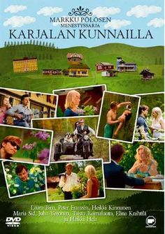 Karjalan kunnailla, I have these DVD's and I loved them, beautiful scenery, and very funny characters.