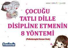 çocuğu tatlı dille disipline etmenn yöntemleri
