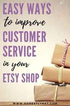 Want to grow your Etsy shop organically?  Check out these easy ways to improve customer service in your Etsy shop.  And stop spending a ton on marketing.  Hint - Word of mouth is the best way to grow!  #customerservice #etsyshop #organicmarketing