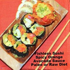 This yummy sushi recipe is paleo and raw diet friendly. Ive been craving sushi and I love how the spicy orange avocado sauce makes the rolls pop with flavor. You could easily add your favorite fish to make this recipe fit a paleo diet. Paleo Sushi, Sushi Recipes, Raw Food Recipes, Sauce Recipes, Healthy Recipes, Raw Sushi, Drink Recipes, Avocado, Freundlich