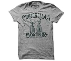 Cinderella's Boxing T-Shirt I didn't know she could box. You'd better watch out step sisters