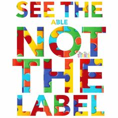 See the able, not the label. #autism #autismawareness