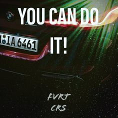 BMW M8 You Can Do, Bmw, Neon Signs, Motivation, Daily Motivation, Determination