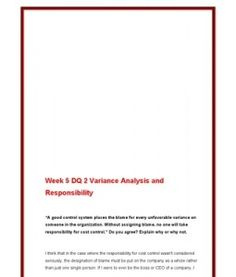 ACC561   ACC 561 (VERSION 4)   Week 5 DQ 2 Variance Analysis and Responsibility --> http://www.scribd.com/doc/141681718/ACC561-ACC-561-VERSION-4-Week-5-DQ-2-Variance-Analysis-and-Responsibility