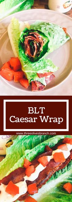 A low-carb spin on a classic sandwich. These BLT Caesar Wraps are easy to make and a perfect healthy snack or lunch. | Three Olives Branch | www.threeolivesbranch.com
