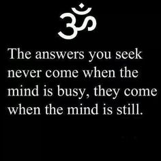 When the mind is still