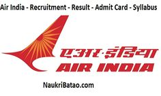 Air India - Recruitment - Result - Admit Card - Syllabus https://www.naukribatao.com/air-india-recruitment-result-admit-card-syllabus/
