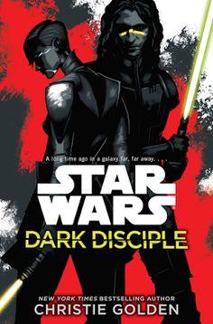 Pat's Fantasy Hotlist: Win a copy of Christie Golden's STAR WARS: DARK DISCIPLE - Ends around August 5th, 2015