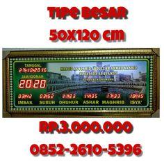 jam digital masjid tipe besar ukuran  50X120 cm. untuk pemesanan silahkan hubungi kontak kami kak, wa : 0852-2610-5696 bbm: D3055605  pusatjamsholat.com