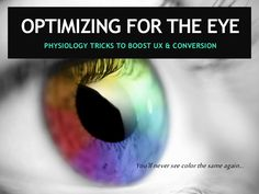 Can your web page pass the or test? >> Are you properly leveraging color physiology to drive action? >> Are you measuring bounce rate correctl… Marketing Presentation, Bounce Rate, Design Research, Inbound Marketing, Physiology, Things That Bounce, Conversation, Eyes, Articles