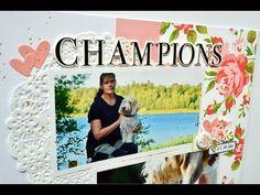 Champions 12x12 scrapbook using Felicity Jane - Julia K