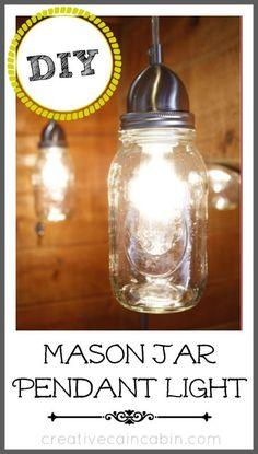DIY Mason Jar Pendant Light ~ Creative Cain Cabin