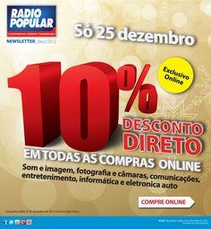 Newsletter - SÓ HOJE! - 10% Desconto direto na loja online!    http://www.radiopopular.pt/newsletter/2012/126/