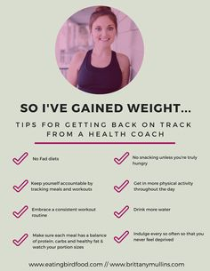 Tips from a health coach about what to do when you gain weight back that you had previously lost.