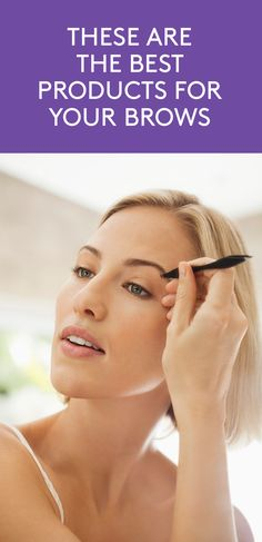 These Are The Best Products For Your Brows | For amazing arch support, try one of these neat picks (out of 50 tested).