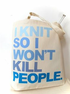 I don't know how to knit, but this makes me laugh hysterically as well as makes me want to learn how to knit JUST so I can buy this bag.