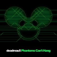 deadmau5 Releases Yet Another Tune off Forthcoming Album: 'Phantoms Can't Hang' - EDMTunes