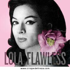 Lola Flawless by Cirope de Freza. Lola Flores meets Beyoncé