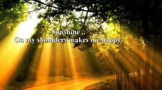 """Sunshine on My Shoulders"" is the title of a song recorded and co-written by American singer/songwriter John Denver. It was originally released as an album t. Praise Songs, Praise And Worship, Sound Of Music, My Music, Rock Music, John Denver Greatest Hits, The Last Song, Country Music Videos, Yours Lyrics"