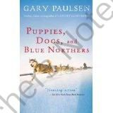 Puppies, Dogs and Blue Northers Unit from jankopis on TeachersNotebook.com -  (67 pages)  - Novel study on Gary Paulsen's Puppies, Dogs and Blue Northers