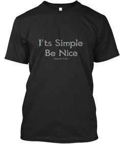 I'ts Simple Be Nice * Alexander & Kent * Black T-Shirt Front